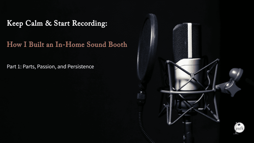Keep Calm and Start Recording Blog Part 1