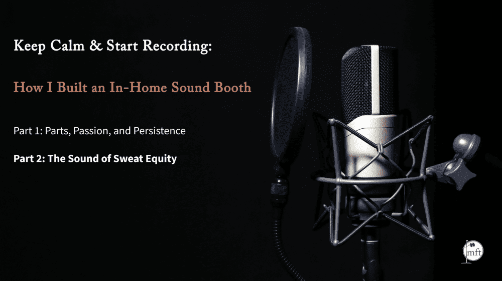 Keep Calm and Start Recording Blog Part 2