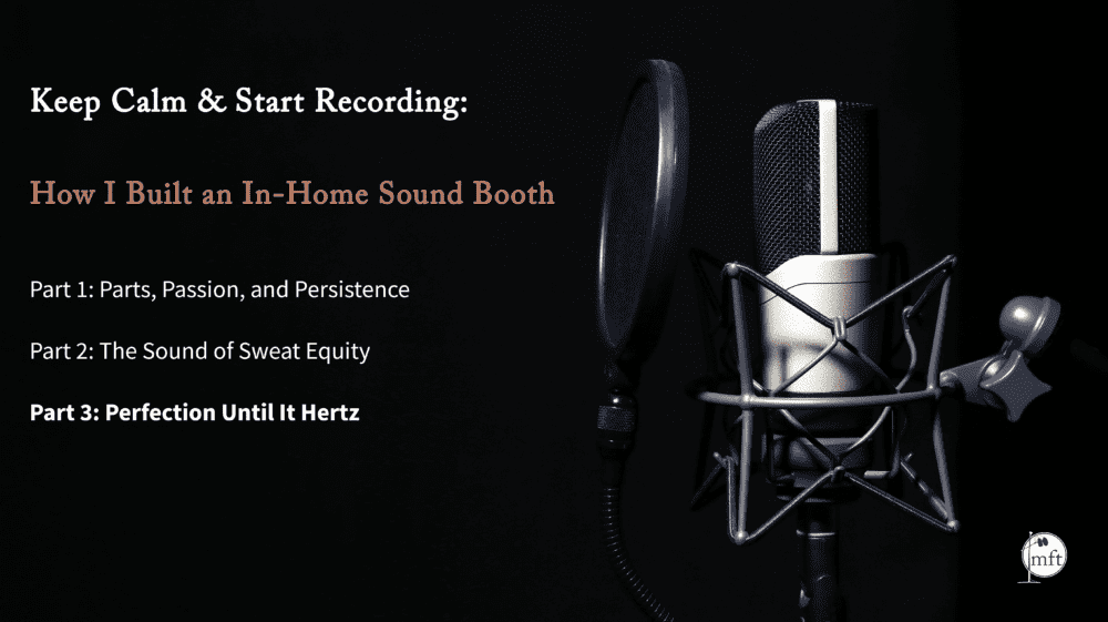 Keep Calm and Start Recording Blog Part 3